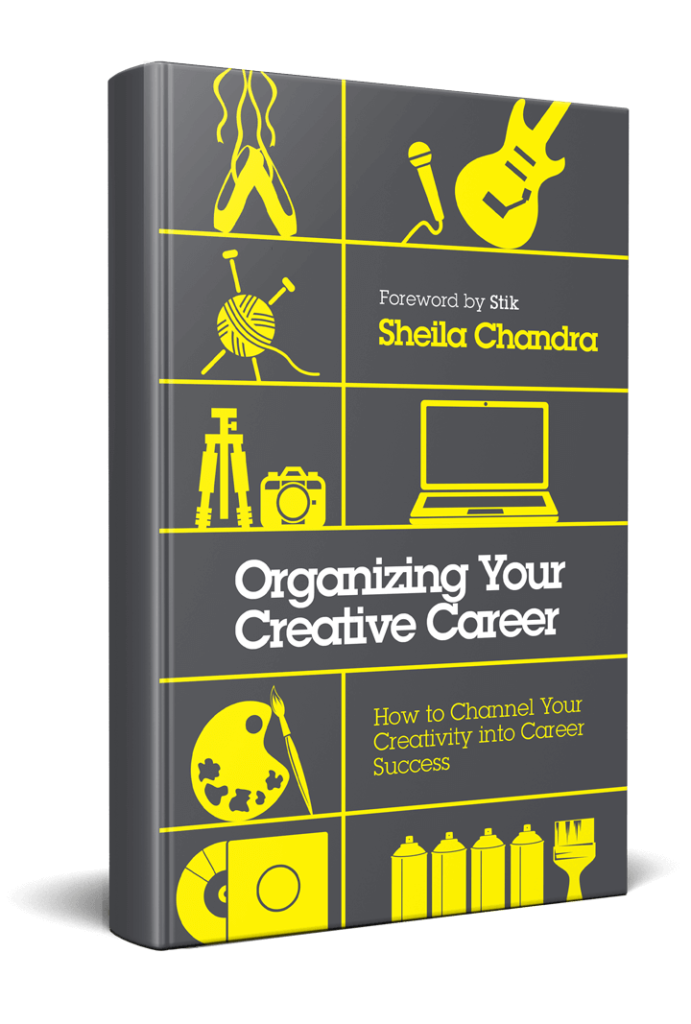 Sheila Chandra - Organizing Your Creative Career Book Cover